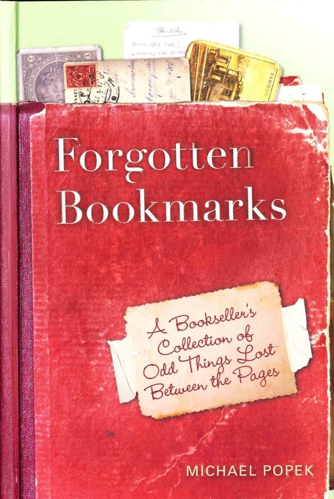 Forgotten Bookmarks by Michael Popek