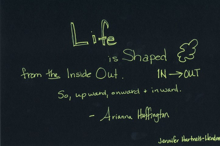 Life is Shaped From the Inside Out, Arianna Huffington's Keynote, Sketchnote by Jennifer Hartnett-Henderson ©2014