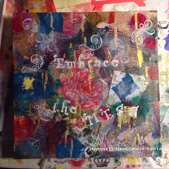 Final Version: Embrace the Mess by Jennifer Hartnett-Henderson ©2014